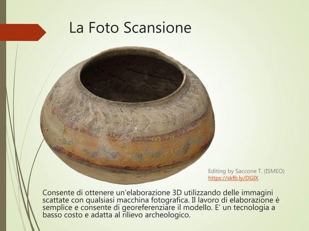 La Foto Scansione Consente di ottenere un'elaborazione 3D utilizzando delle immagini scattate con qualsiasi macchina fotog...