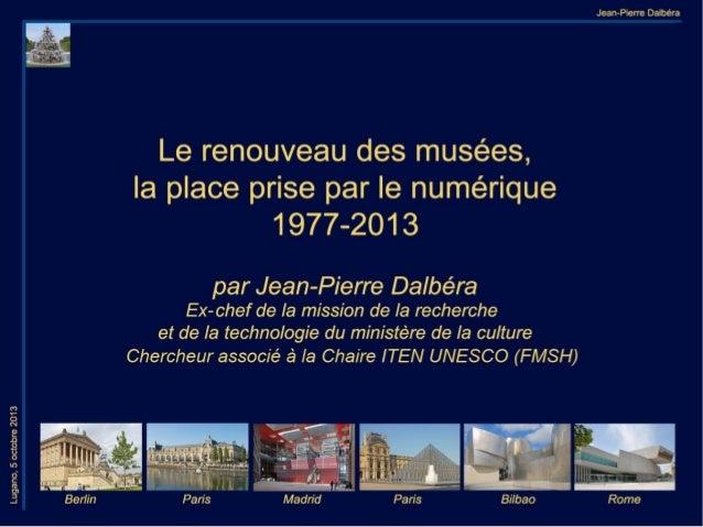Le renouveau des musées, la place du numérique (1977-2013)