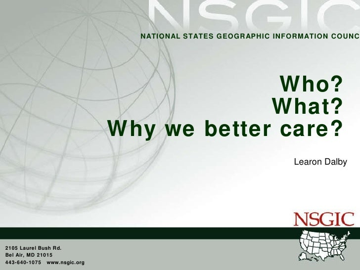 Who? What? Why we better care? Learon Dalby
