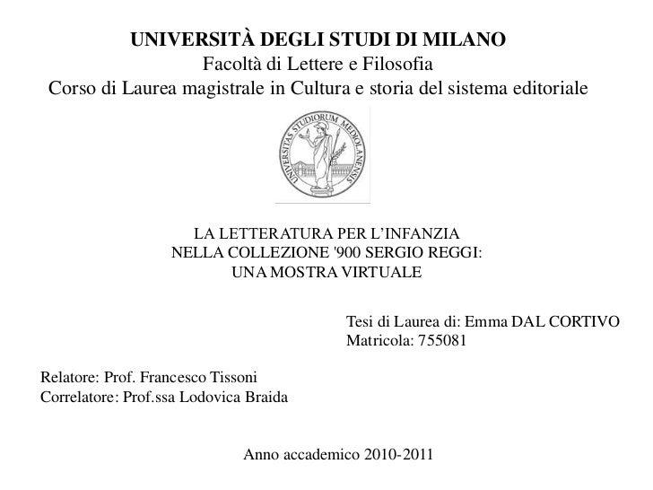 UNIVERSITÀ DEGLI STUDI DI MILANOFacoltà di Lettere e FilosofiaCorso di Laurea magistrale in Cultura e storia del sistema e...