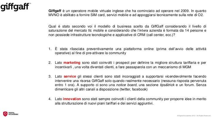 Giffgaff è un operatore mobile virtuale inglese che ha cominciato ad operare nel 2009. In quantoMVNO è abilitato a fornire...