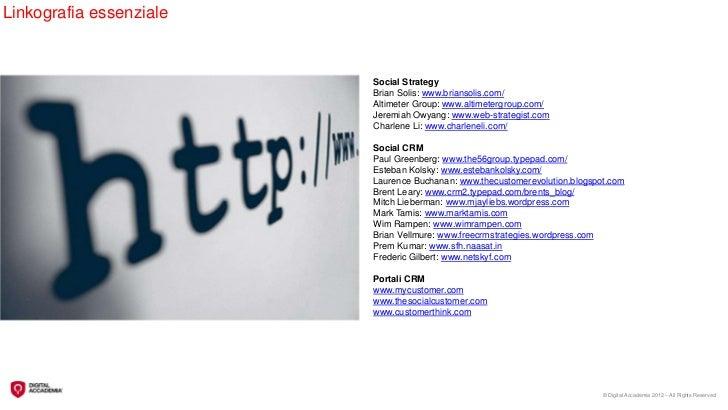 Linkografia essenziale                         Social Strategy                         Brian Solis: www.briansolis.com/   ...