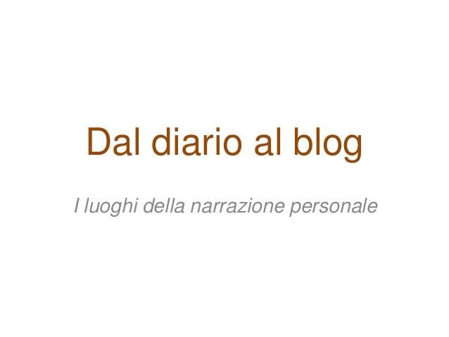 Dal diario al blog I luoghi della narrazione personale