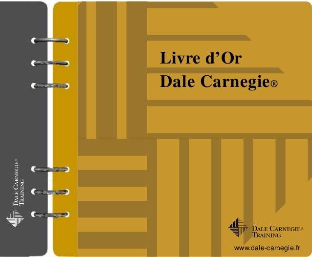 Livre d'Or Dale Carnegie® www.dale-carnegie.fr