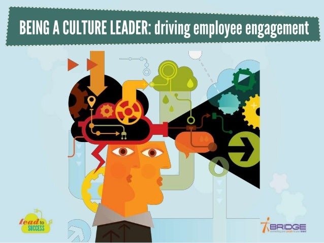 Dale Smith - Being a Culture Leader: Driving employee engagement