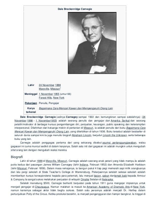 Dale Breckenridge Carnegie Lahir 24 November 1888 Maryville, Missouri 1 Meninggal 1 November 1955 (umur 66) Forest Hills, ...