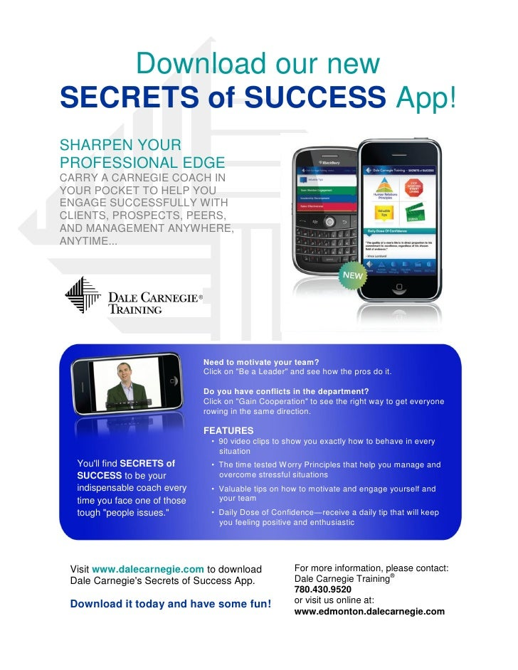 Download our new SECRETS of SUCCESS App! SHARPEN YOUR PROFESSIONAL EDGE CARRY A CARNEGIE COACH IN YOUR POCKET TO HELP YOU ...