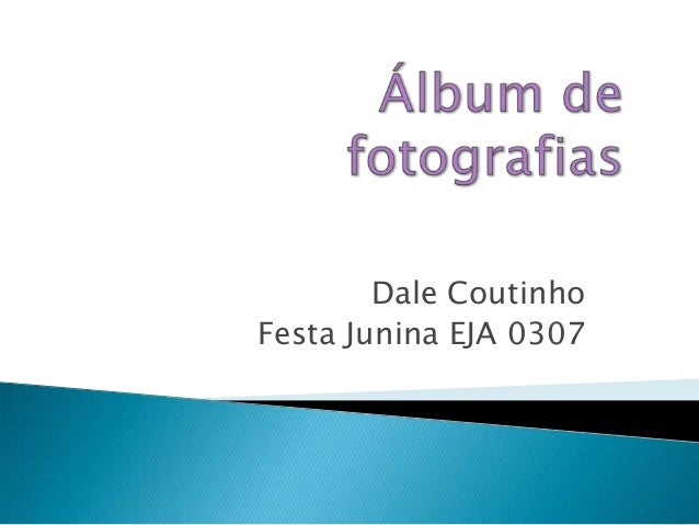 Dale Coutinho Festa Junina EJA 0307