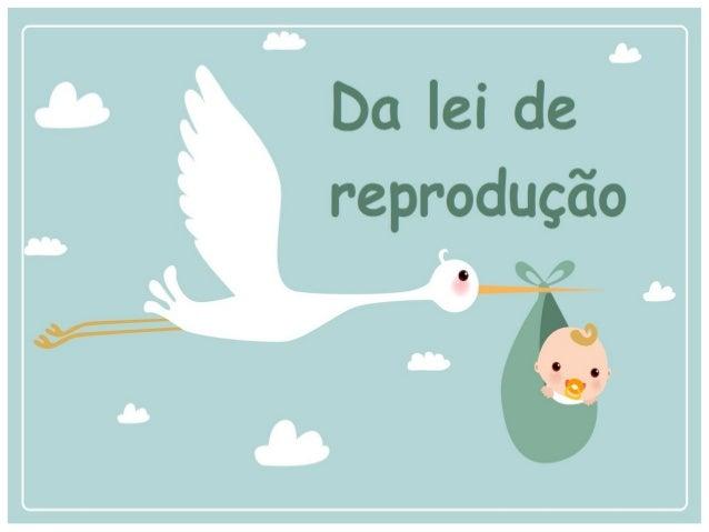 LLivroivro TTerceiroerceiro Das Leis Morais Capítulo IV Da Lei de Reprodução