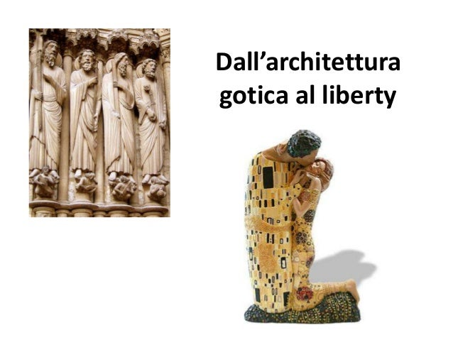 Dall'architettura gotica al liberty