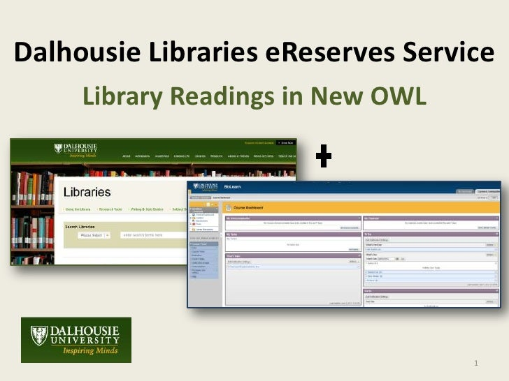 Dalhousie Libraries eReserves Service     Library Readings in New OWL                                   1