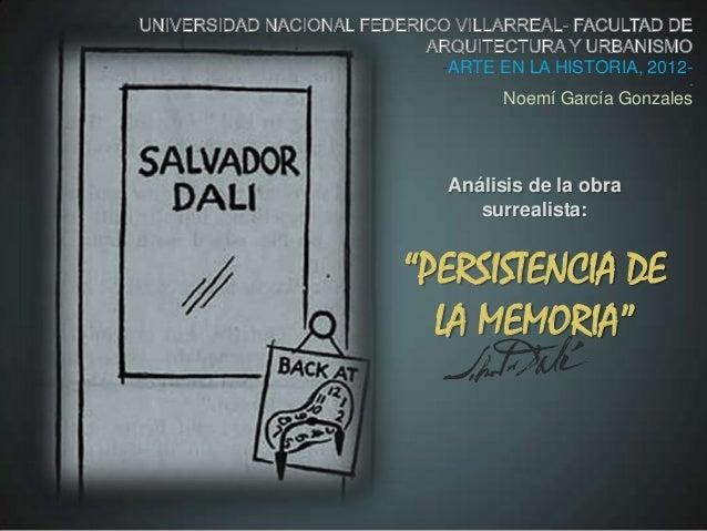 -ARTE EN LA HISTORIA, 2012-                            .        Noemí García Gonzales  Análisis de la obra     surrealista...