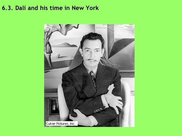 6.3. Dalí and his time in New York