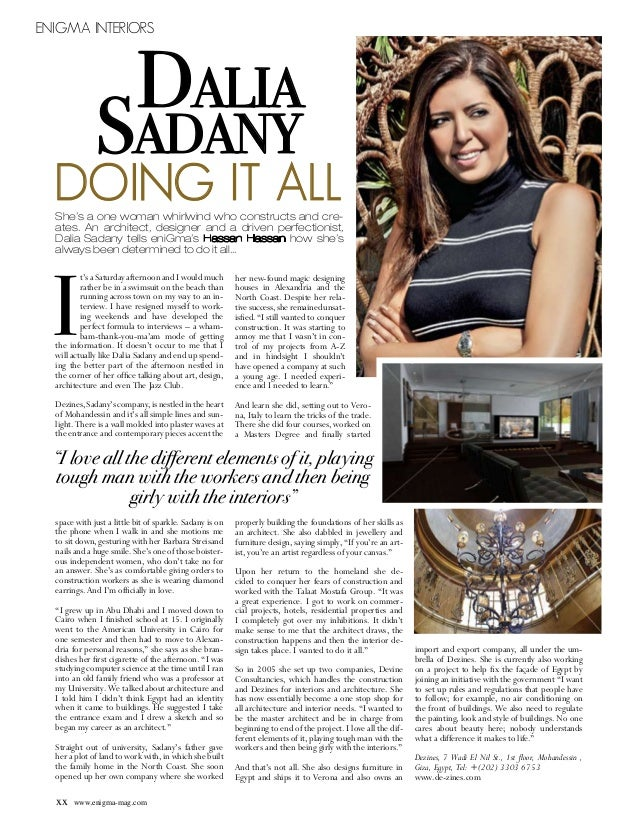Enigma Interiors                           Dalia              Sadany  DOING IT ALL  She's a one woman whirlwind who constr...