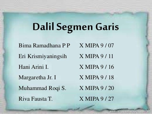 Bima Ramadhana P P  X MIPA 9 / 07  Eri Krismiyaningsih  X MIPA 9 / 11  Hani Arini I.  X MIPA 9 / 16  Margaretha Jr. I  X M...