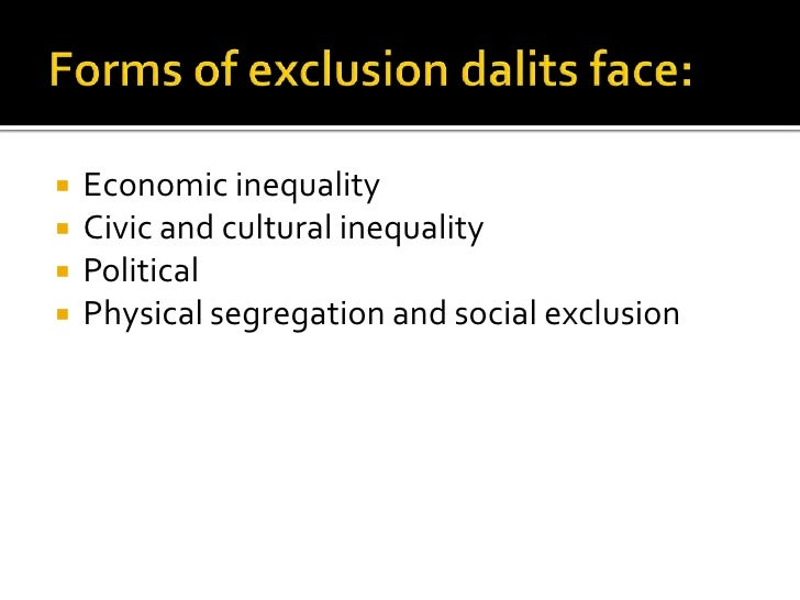 social exclusion of dalits in relief Social exclusion and the social and economic exclusion leaves no room dalits remain the last to get relief and rehabilitation inspite of.