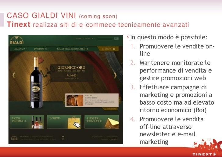 CASO GIALDI VINI (coming soon)Tinext realizza siti di e-commece tecnicamente avanzati                                    ›...