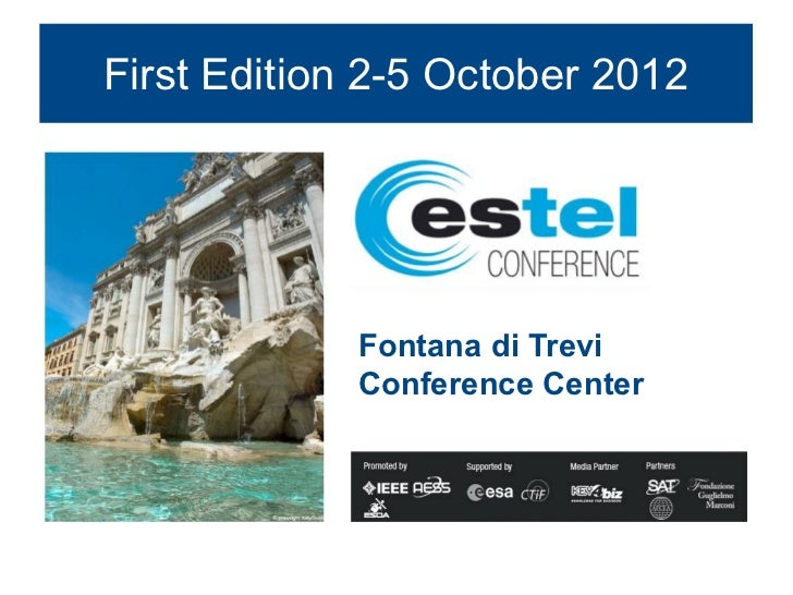 First Edition 2-5 October 2012             Fontana di Trevi             Conference Center