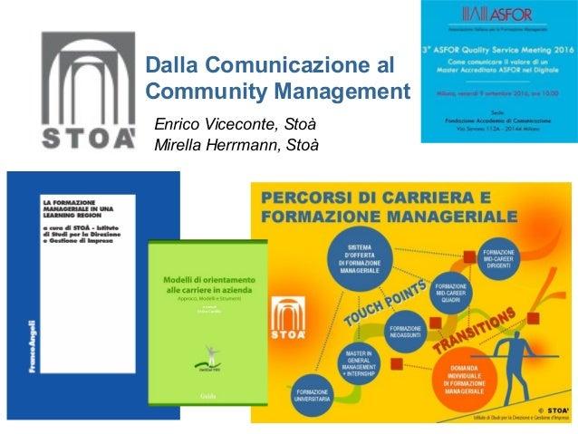 Dalla Comunicazione al Community Management Enrico Viceconte, Stoà Mirella Herrmann, Stoà
