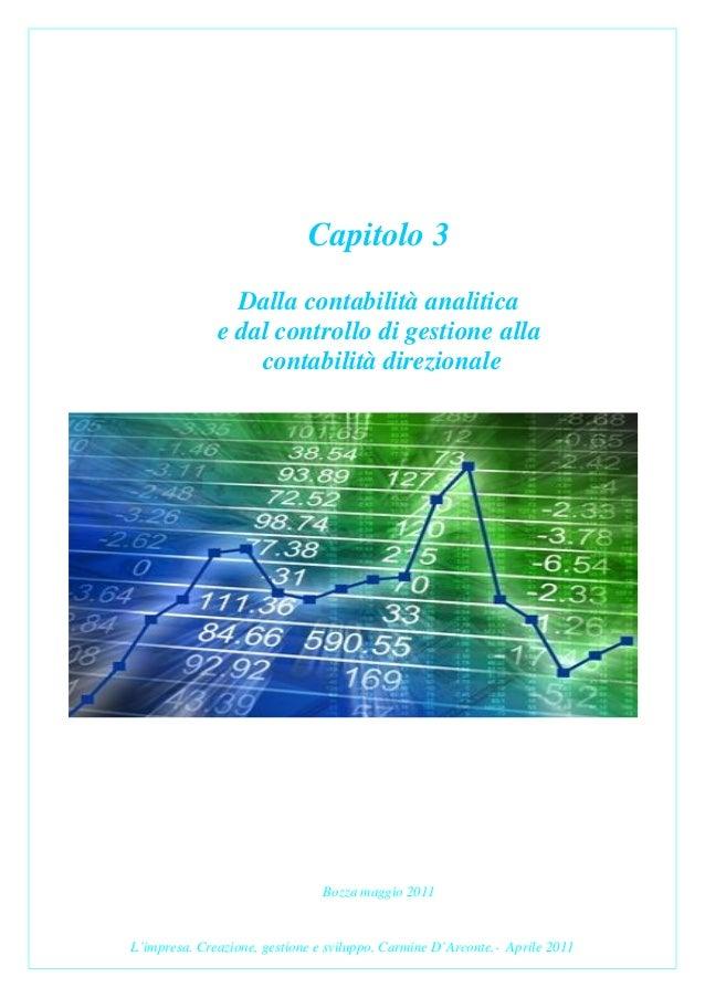 Capitolo 3                Dalla contabilità analitica              e dal controllo di gestione alla                  conta...