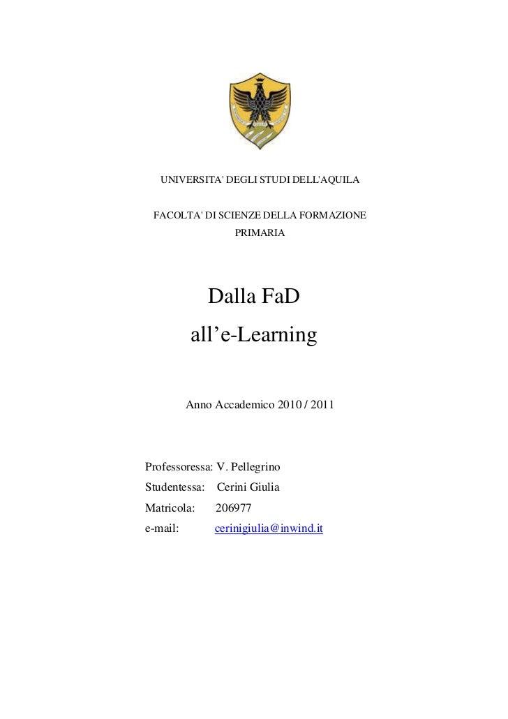 UNIVERSITA DEGLI STUDI DELLAQUILA FACOLTA DI SCIENZE DELLA FORMAZIONE                   PRIMARIA              Dalla FaD   ...