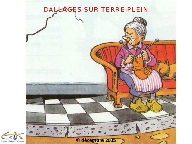 DALLAGES SUR TERRE-PLEIN © décembre 2005