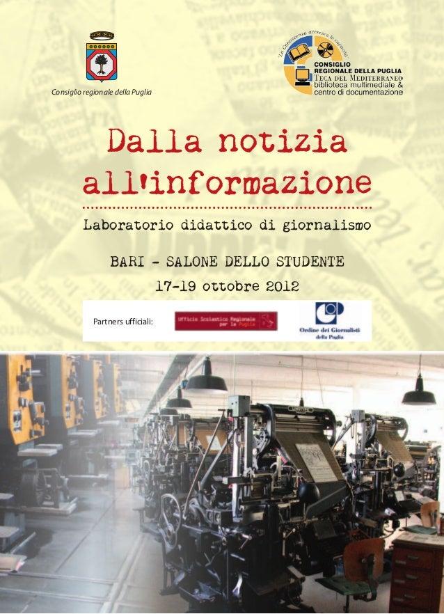distribuzione gratuita  Consiglio regionale della Puglia  Dalla notizia all'informazione Laboratorio didattico di giornali...
