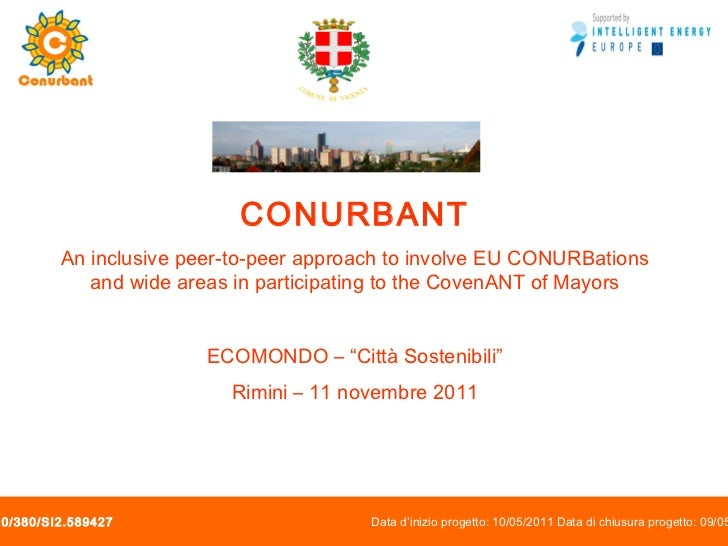 CONURBANT An inclusive peer-to-peer approach to involve EU CONURBations and wide areas in participating to the CovenANT of...