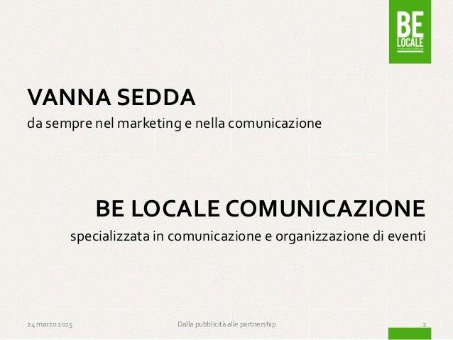Dalla Pubblicita alle Partnership Slide 2