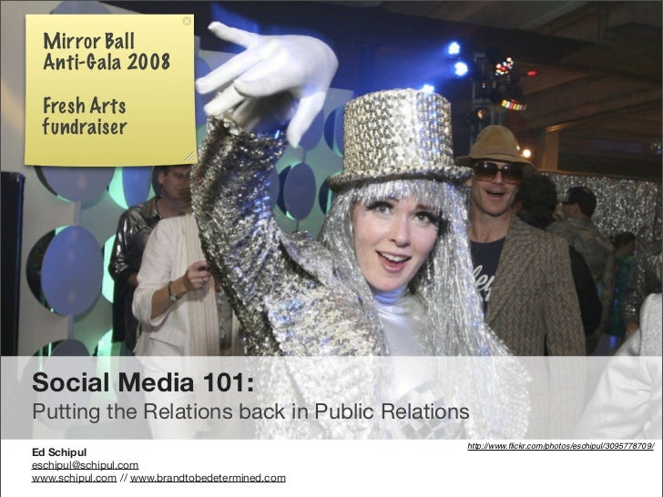 Mirror Ball  Anti-Gala 2008   Fresh Arts  fundraiser     Social Media 101: Putting the Relations back in Public Relations ...