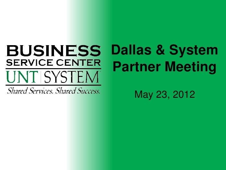 Dallas & SystemPartner Meeting   May 23, 2012