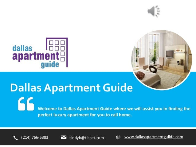 Dallas Apartment Guide Welcome to Dallas Apartment Guide where we will assist you in finding the perfect luxury apartment ...