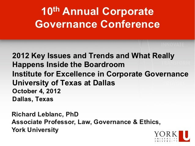 10th Annual Corporate       Governance Conference2012 Key Issues and Trends and What ReallyHappens Inside the BoardroomIns...