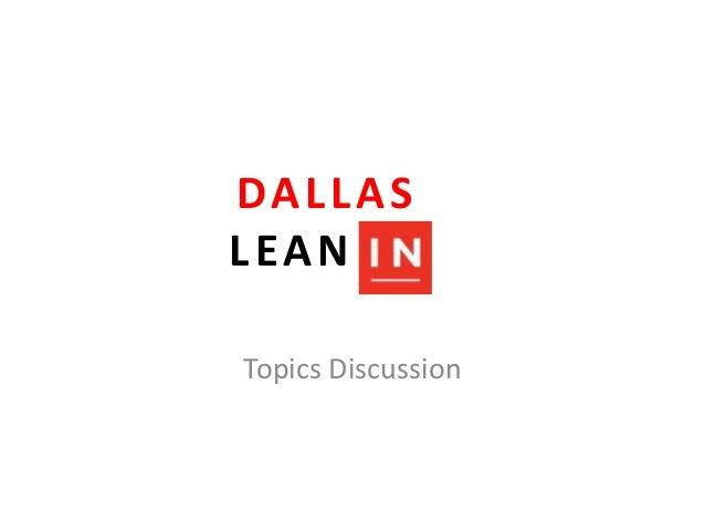 DALLAS LEAN IN Topics Discussion