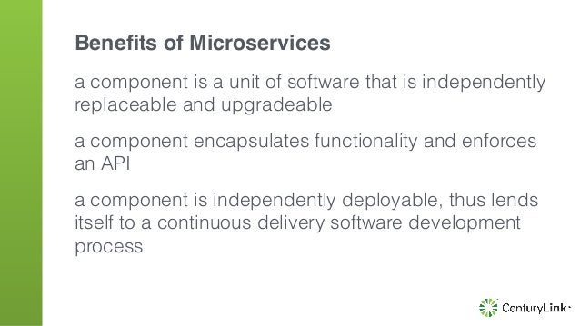 a component is a unit of software that is independently replaceable and upgradeable a component encapsulates functionality...