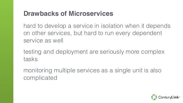 hard to develop a service in isolation when it depends on other services, but hard to run every dependent service as well ...