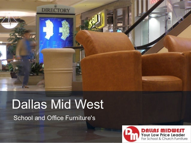 Dallas midwest buy school furniture and office furniture for Furniture one dallas