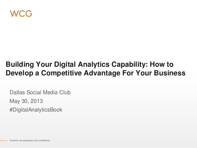 Building Your Digital Analytics Capability: How toDevelop a Competitive Advantage For Your BusinessDallas Social Media Clu...