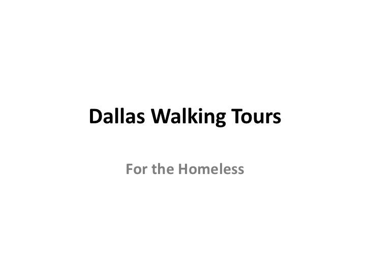 Dallas Walking Tours<br />For the Homeless<br />