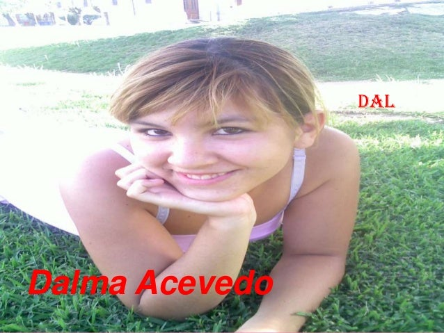 DalDalma Acevedo