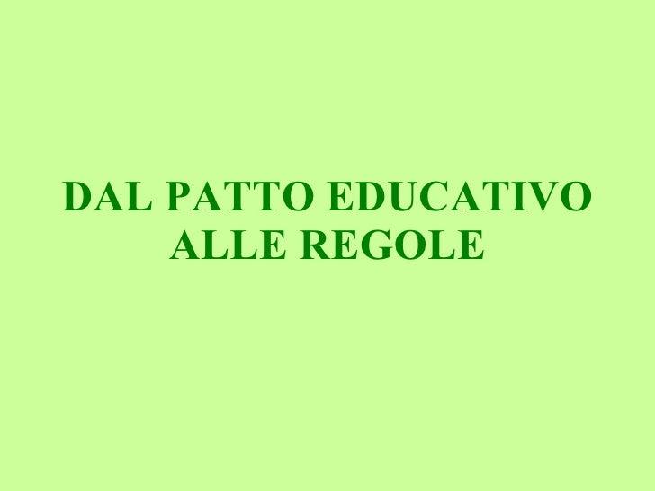 DAL PATTO EDUCATIVO ALLE REGOLE