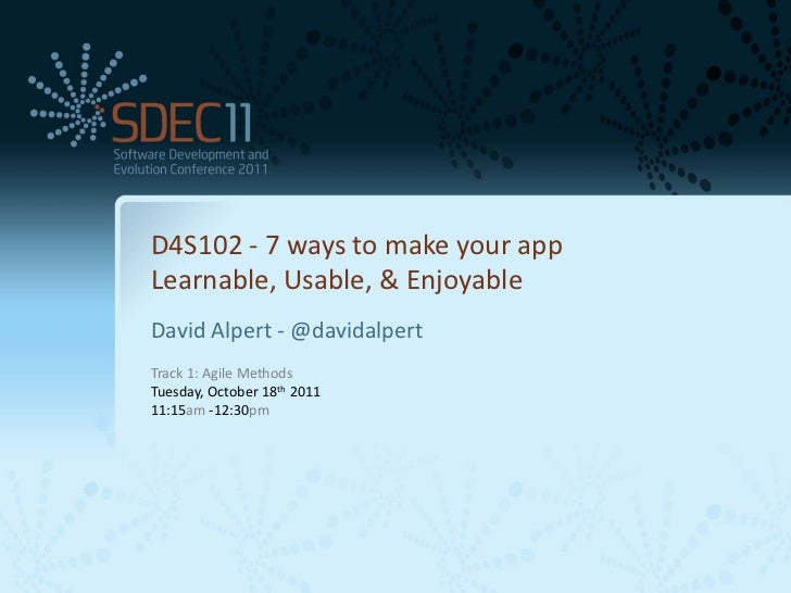D4S102 - 7 ways to make your app          Learnable, Usable, & Enjoyable                                                  ...
