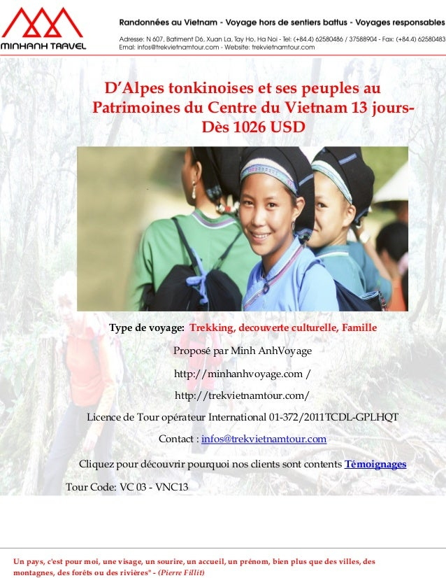 D'Alpes tonkinoises et ses peuples auPatrimoines du Centre du Vietnam 13 jours-Dès 1026 USDType de voyage: Trekking, decou...