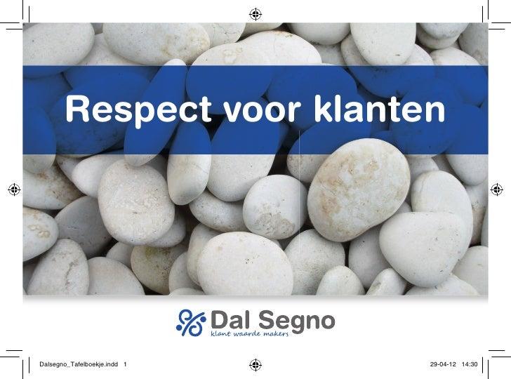 Respect voor klantenDalsegno_Tafelboekje.indd 1   29-04-12 14:30
