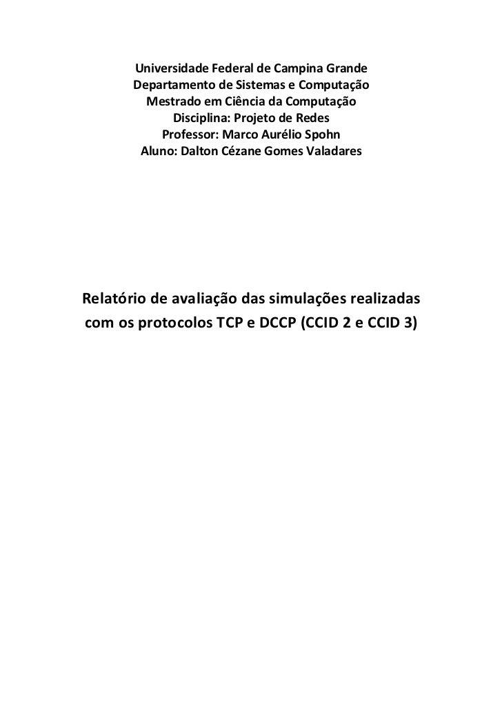 Avaliação de simulações realizadas com os protocolos TCP e DCCP (CCID 2 e CCID 3)