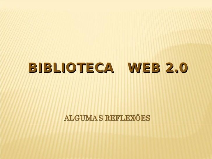 BIBLIOTECA   WEB 2.0