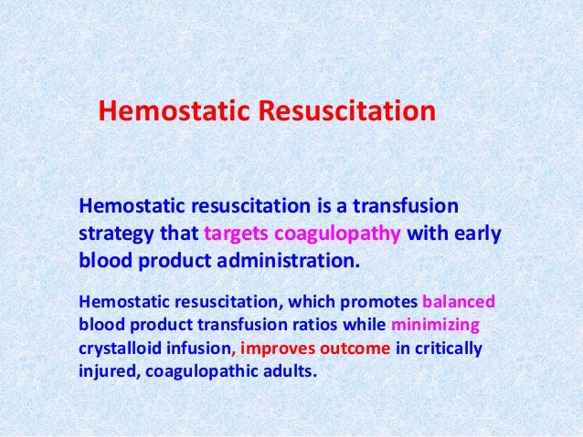 an analysis of the topic of the resuscitation from severe hemorrhage Backgrounds: the objective of this meta-analysis was to evaluate the efficacy of limited fluid resuscitation during active hemorrhage compared with regular fluid.