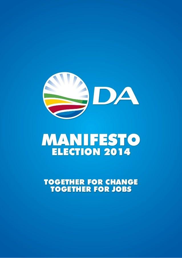 MANIFESTO ELECTION 2014  Together For Change Together For Jobs