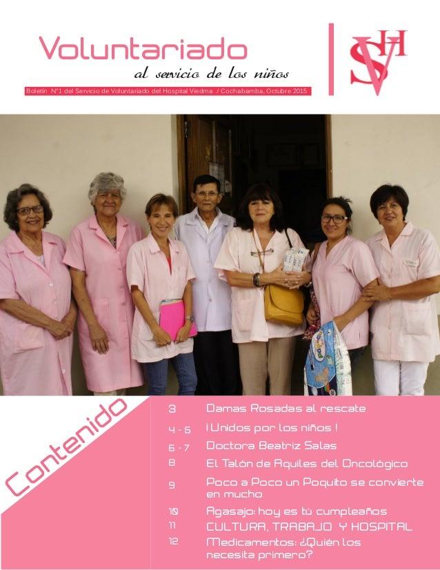 Voluntariado al servicio de los niños Boletín N°1 del Servicio de Voluntariado del Hospital Viedma / Cochabamba, Octubre 2...