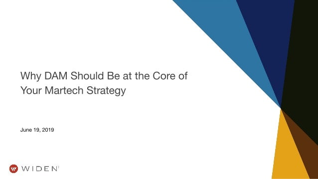 Why DAM Should Be at the Core of Your Martech Strategy